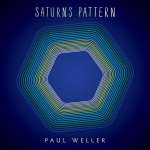 Paul Weller – Saturns Pattern