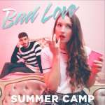 Summer Camp – Bad Love