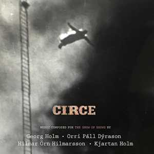 Circe - Music Composed For The Show Of Shows
