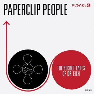 Paperclip People - The Secret Tapes Of Dr Eich