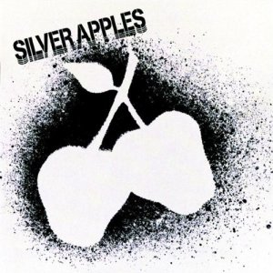 Silver Apples - Silver Apples