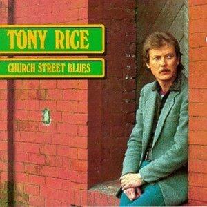 Tony Rice - Church Street Blues