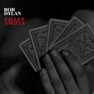 Bob Dylan – Fallen Angels