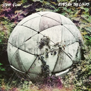 Steve Gunn - Eyes On The Lines