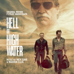 Nick Cave & Warren Ellis - Hell Or High Water OST