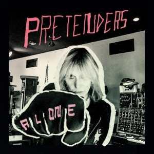 Pretenders - Alone
