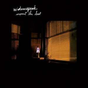 Widowspeak - Expect The Best
