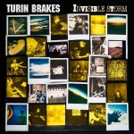 Turin Brakes – Invisible Storm