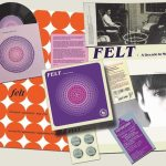 Spotlight: Felt – A Decade In Music