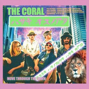 The Coral – Move Through The Dawn