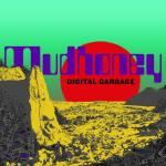 Mudhoney – Digital Garbage