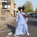 Neneh Cherry – Broken Politics