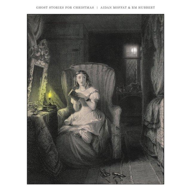 Aidan Moffat & RM Hubbert - Ghost Stories For Christmas