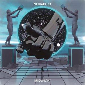 Monarchy - Mid:Night