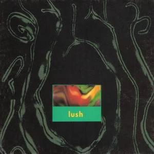 Lush - Gala