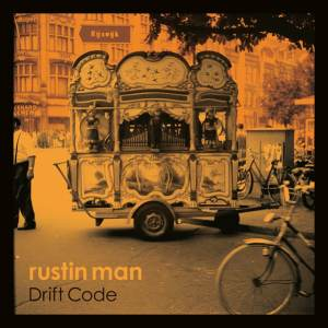 Rustin Man - Drift Code