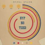 Spiral Stairs – We Wanna Be Hyp-No-Tized