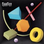 PicaPica – Together And Apart