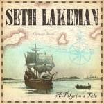 Seth Lakeman – A Pilgrim's Tale