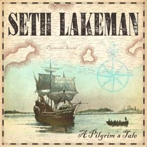 Seth Lakeman - A Pilgrim's Tale
