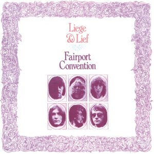 Fairport Convention - Leige & Leaf