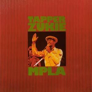 Tappa Zukie - MPLA