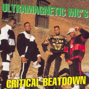 The Ultramagnetic MCs - Critical Beatdown