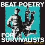 Luke Haines and Peter Buck – Beat Poetry For Survivalists