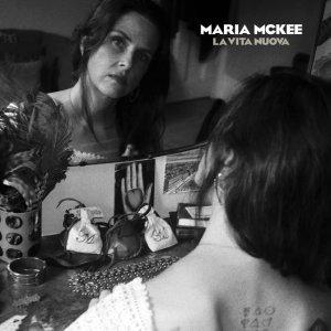 Maria McKee - La Vita Nouva