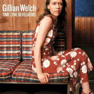 Gillian Welsh - Time (The Revelator)