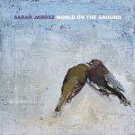 Sarah Jarosz – World On The Ground