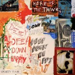 Sports Team – Deep Down Happy