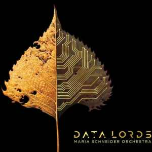 Maria Schneider - Data Lords