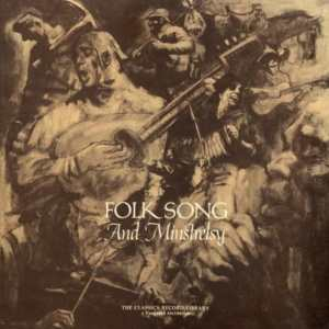 Folk Song and Minstrelsy - Folkways
