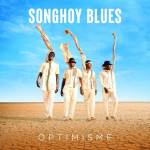 Songhoy Blues – Optimisme