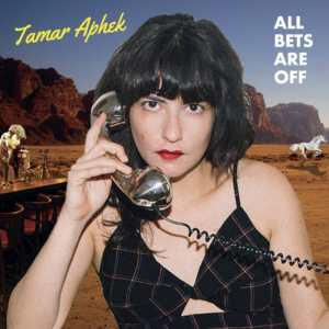Tamar Aphek - All Bets Are Off