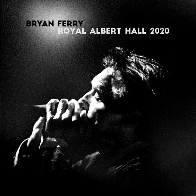 Bryan Ferry - Royal Albert Hall 2020 | Album Reviews | musicOMH