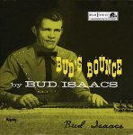 LifeNotes: Pedal Steel Pioneer Bud Isaacs Passes