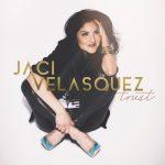 Jaci Velasquez to Release First Worship Album, 'Trust'