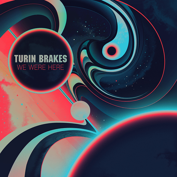 Turin Brakes - We Were Here Album Cover