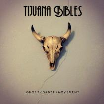 tijuana-bibles-ghost-dance-single