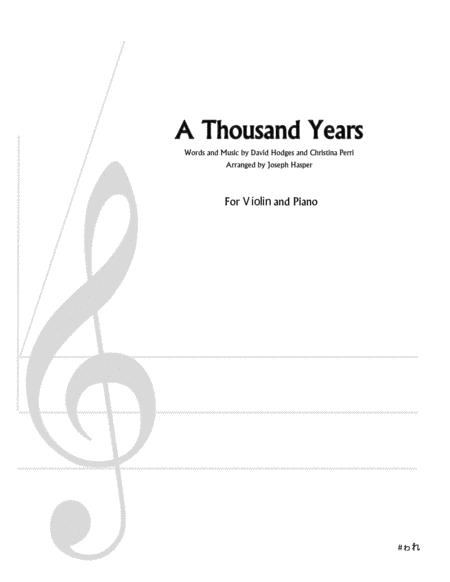 A Thousand Years Violin And Piano Free Music Sheet
