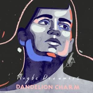 Dandelion Charm Do It Again With New Album