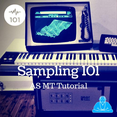 Sampling 101