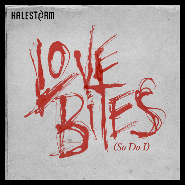 halestorm-love-bites-so-do-i-single-cover