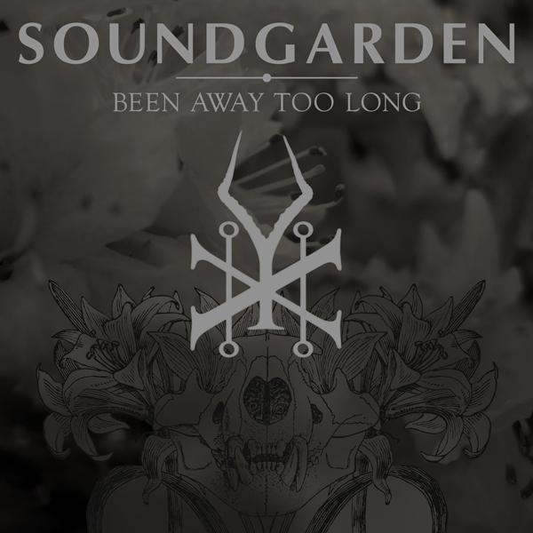 soundgarden-been-away-too-long-single-cover