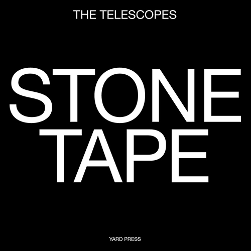 "The Telescopes, ""Stone Tape"": la recensione #TRAKSTRANGERS"
