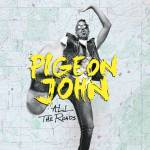 Pigeon John - All The roads