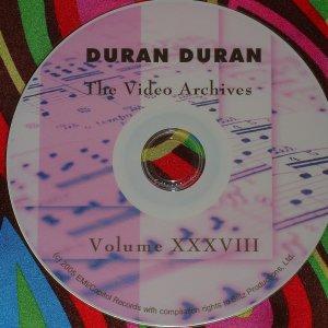DURAN DURAN - Video Archives VOLUME XXXVIII 2005-2007