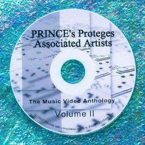 Prince's Proteges: Associated Artists Music Video Anthology Volume II (Sheena Easton, Tony LeMans, Kid Creole, The Time, Markita, Ingrid Chavez, Carmen Electra, Ryuichi Sakamoto, Vanity, Elisa Fiorillo, Nona Gaye, Taja Sevelle and Jill Jones)